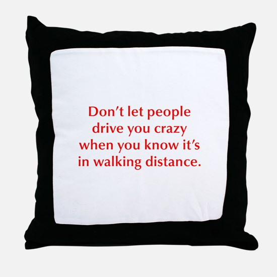 Don t let people drive you crazy when you know it