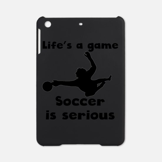 Soccer Is Serious iPad Mini Case