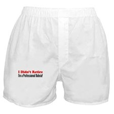 Didn't Retire Professional Babcia Boxer Shorts