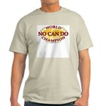 No Can Do World Champion martial arts t-shirt
