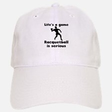 Racquetball Is Serious Baseball Baseball Baseball Cap