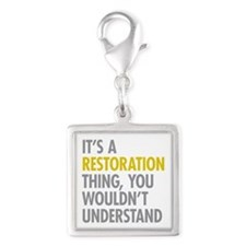 Its A Restoration Thing Silver Square Charm