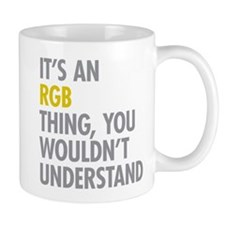 Its An RGB Thing Mug