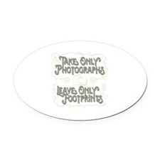 Take Only Photographs Oval Car Magnet