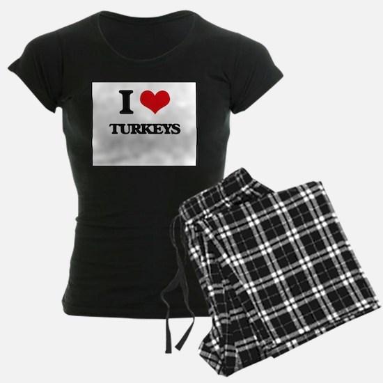 I love Turkeys Pajamas