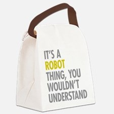 Its A Robot Thing Canvas Lunch Bag