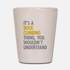 Rock Climbing Thing Shot Glass