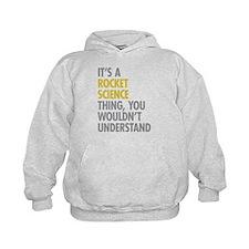 Rocket Science Thing Hoodie