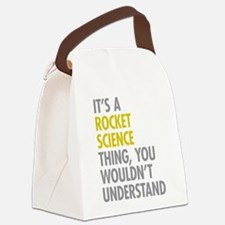 Rocket Science Thing Canvas Lunch Bag