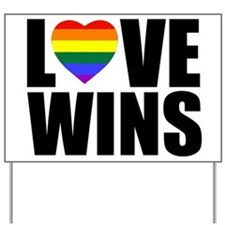 LOVE WINS! Yard Sign
