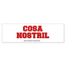COSA NOSTRIL Bumper Bumper Sticker