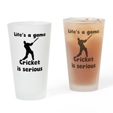 Cricket Is Serious Drinking Glass