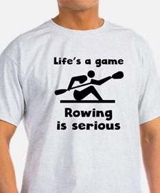 Rowing Is Serious T-Shirt