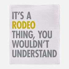 Its A Rodeo Thing Throw Blanket