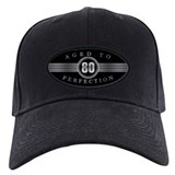 80 birthday aged to perfection Black Hat
