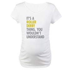 Roller Derby Thing Shirt