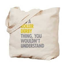 Roller Derby Thing Tote Bag