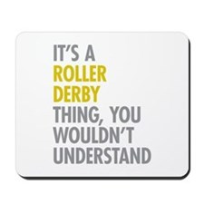 Roller Derby Thing Mousepad