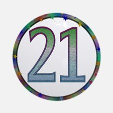 21st Birthday Gifts Ornament (Round)