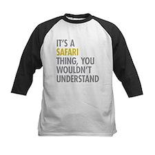 Its A Safari Thing Tee