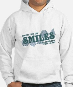 When the DM Smiles Hoodie