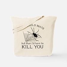 We Could Mate Tote Bag