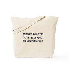 Fast Fat Food Tote Bag