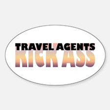 Travel Agents Kick Ass Oval Decal
