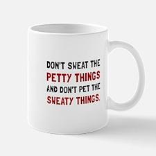 Petty Sweaty Things Mugs
