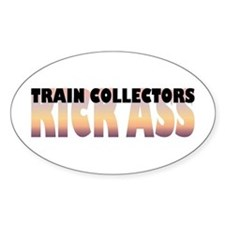 Train Collectors Kick Ass Oval Decal
