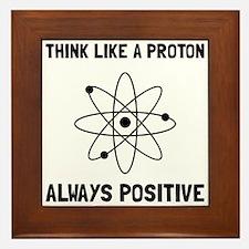 Proton Always Positive Framed Tile