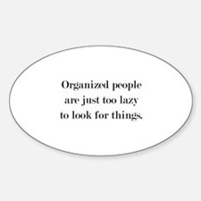 Organized People Decal