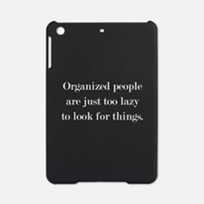 Organized People iPad Mini Case