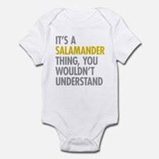 Its A Salamander Thing Infant Bodysuit