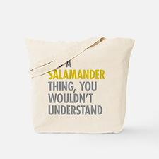 Its A Salamander Thing Tote Bag