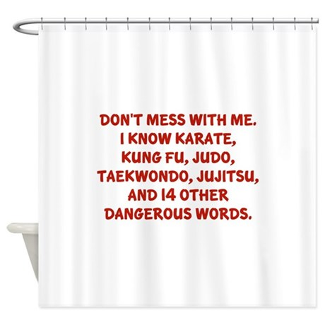 Dangerous Words Shower Curtain By Amazingvision