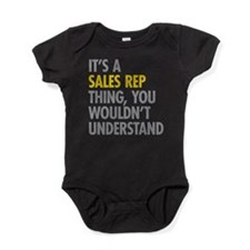 Its A Sales Rep Thing Baby Bodysuit