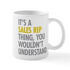 Its A Sales Rep Thing Small Small Mug