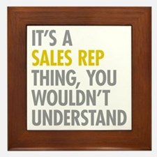 Its A Sales Rep Thing Framed Tile