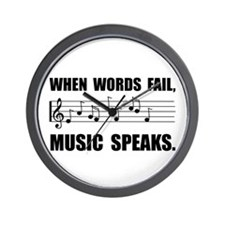 Words Fail Music Speaks Wall Clock