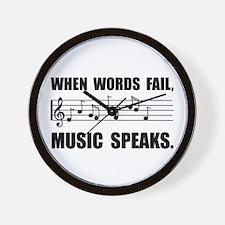 Words Fail Music Speaks Wall Clock
