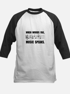 Words Fail Music Speaks Baseball Jersey