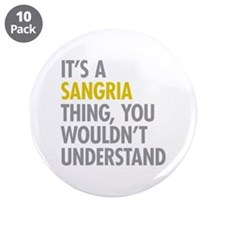 """Its A Sangria Thing 3.5"""" Button (10 pack)"""