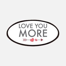 Love You More Patches