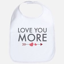 Love You More Bib