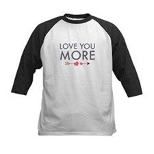 Love You More Baseball Jersey