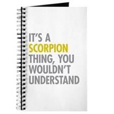 Its A Scorpion Thing Journal