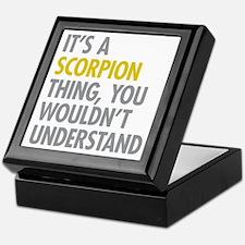 Its A Scorpion Thing Keepsake Box