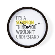 Its A Scorpion Thing Wall Clock