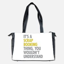 Its A Scrapbooking Thing Diaper Bag